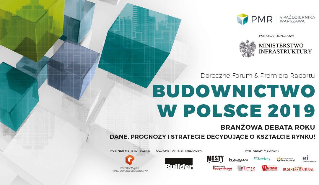 Forum Budownictwo w Polsce 2019 | 4.10.18, Renaissance Warsaw Hotel