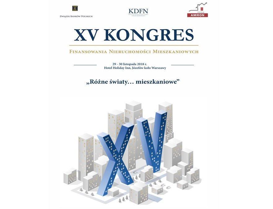 Podsumowanie XV Kongresu Finansowania Nieruchomości Mieszkaniowych